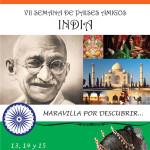 VII Semanas de Paises Amigos: India una Maravilla por Descubrir